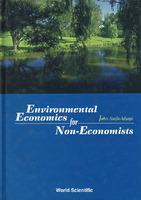 非经济学家环境经济学须知ENVIRONMENTAL ECONOMICS FOR NON-ECONOMISTS