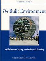 建筑环境:设计与规划合作调查  The Built Environment: A Collaborative Inquiry Into Design and P